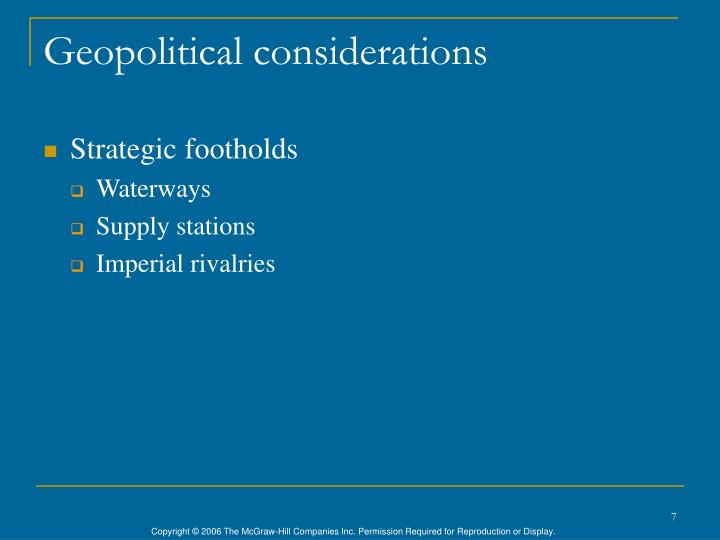 Geopolitical considerations
