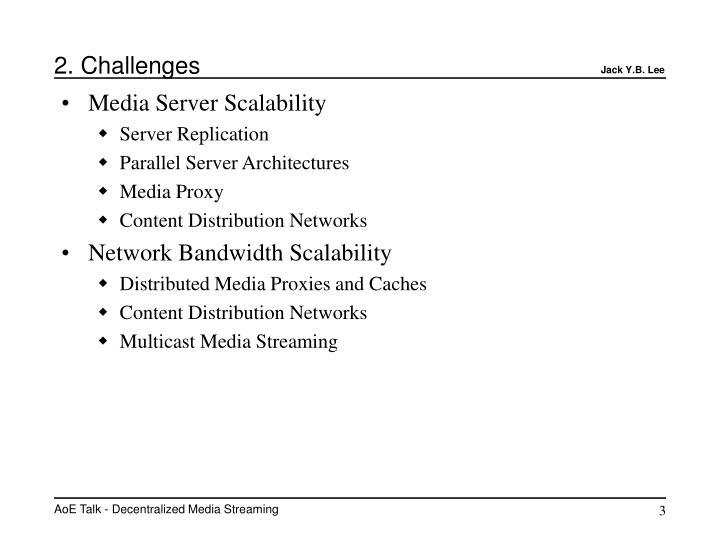 2. Challenges