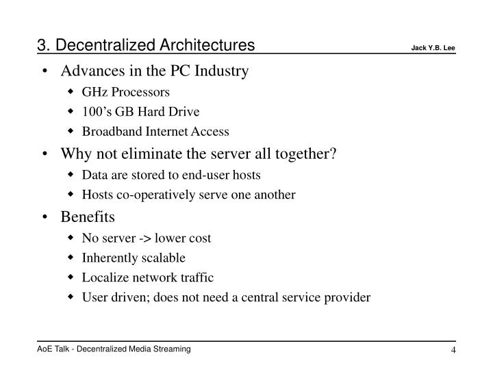 3. Decentralized Architectures