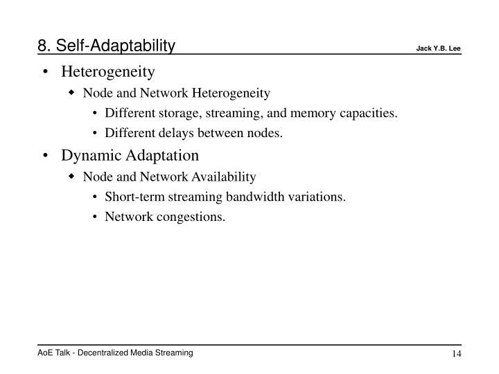 8. Self-Adaptability