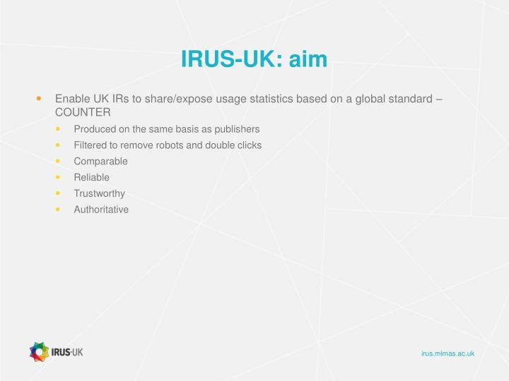IRUS-UK: aim