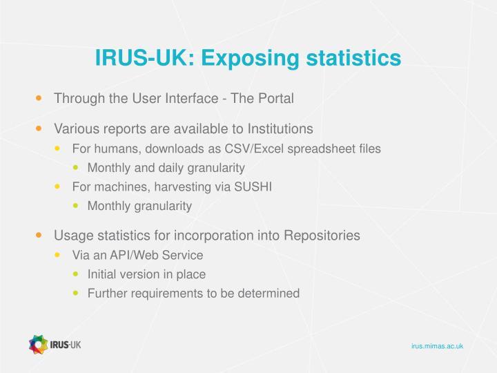 IRUS-UK: Exposing statistics