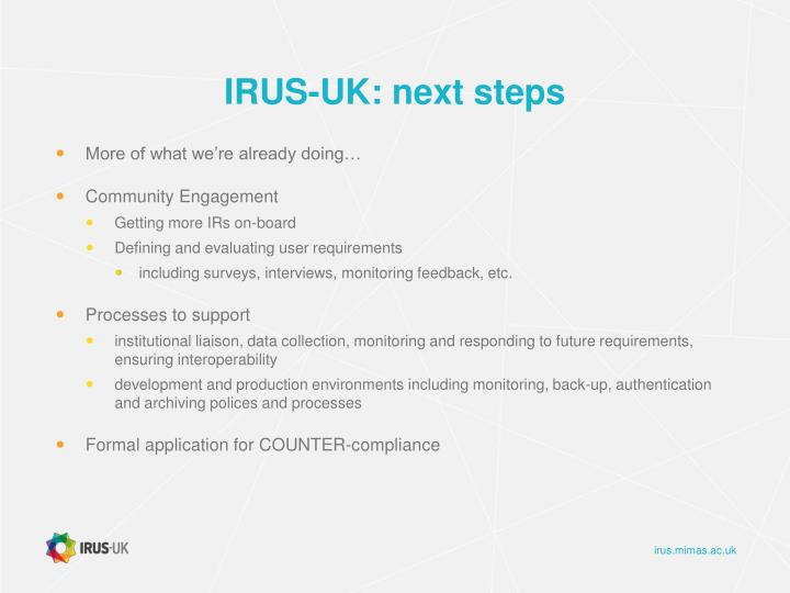 IRUS-UK: next steps