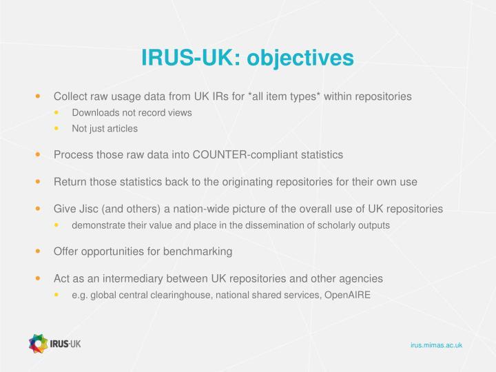 IRUS-UK: objectives
