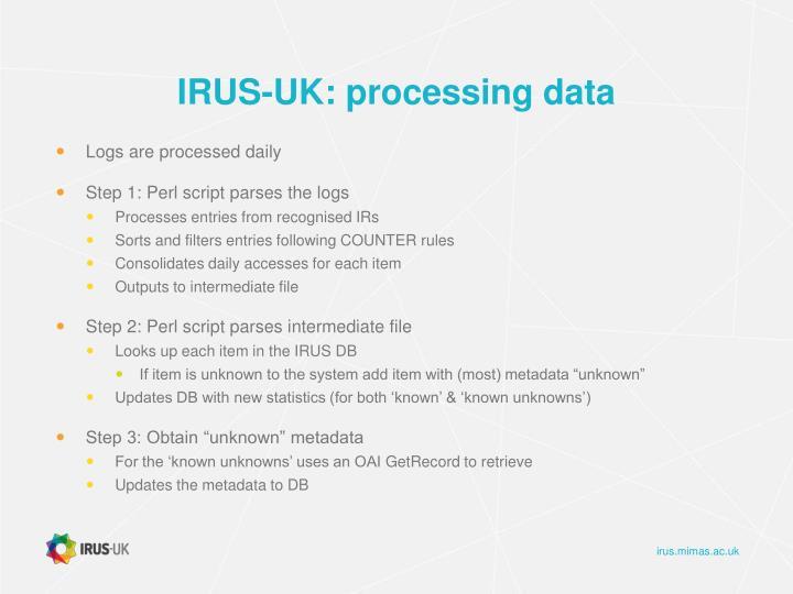 IRUS-UK: processing data