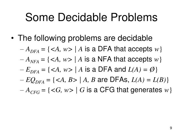 Some Decidable Problems