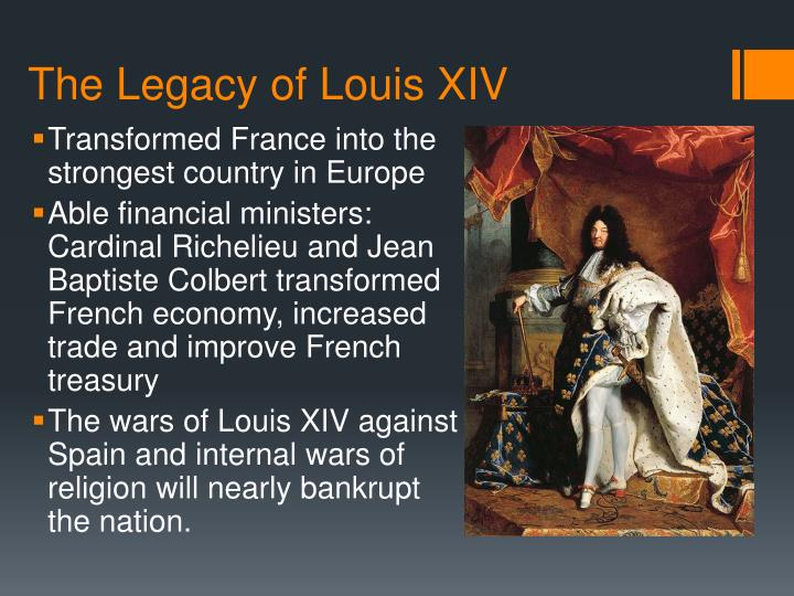 The legacy of louis xiv