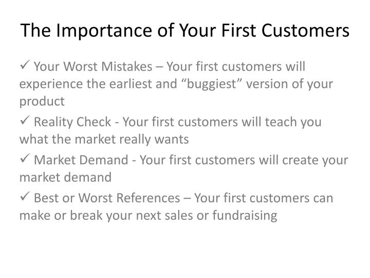 The Importance of Your First Customers