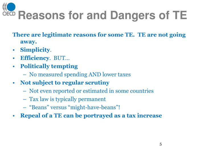 Reasons for and Dangers of TE