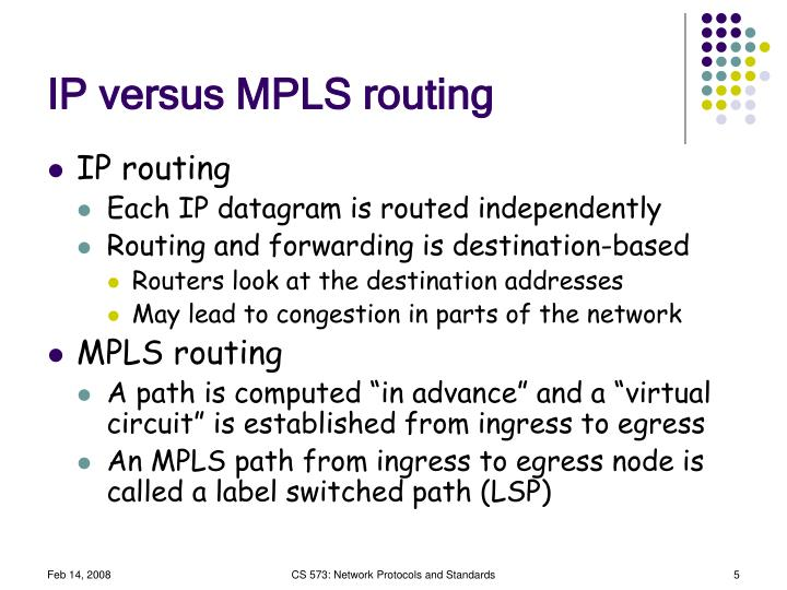IP versus MPLS routing
