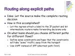 routing along explicit paths
