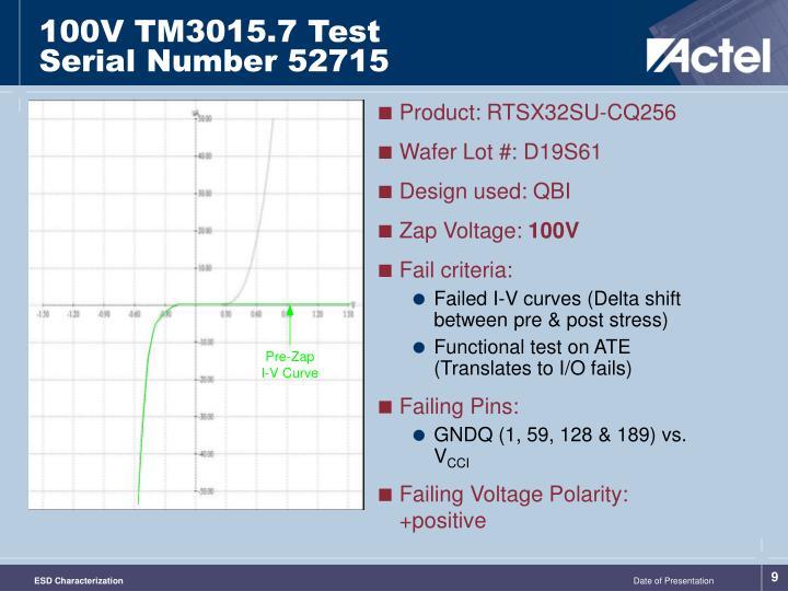 100V TM3015.7 Test