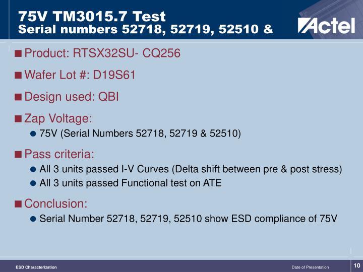 75V TM3015.7 Test