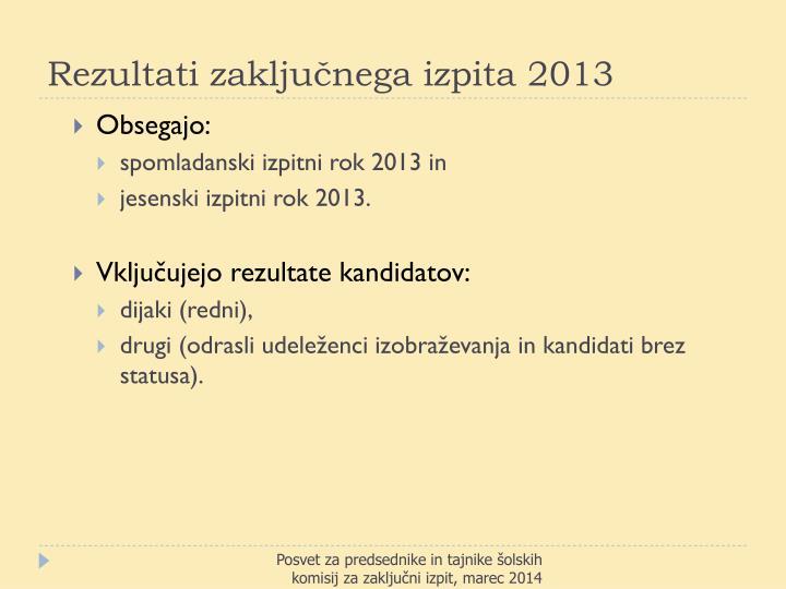 Rezultati zaključnega izpita 2013