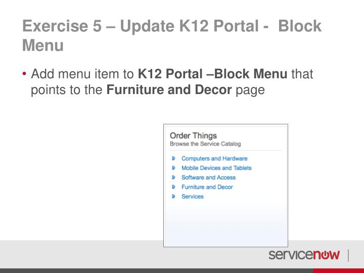 Exercise 5 – Update K12 Portal -  Block Menu
