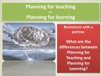 planning for teaching vs planning for learning