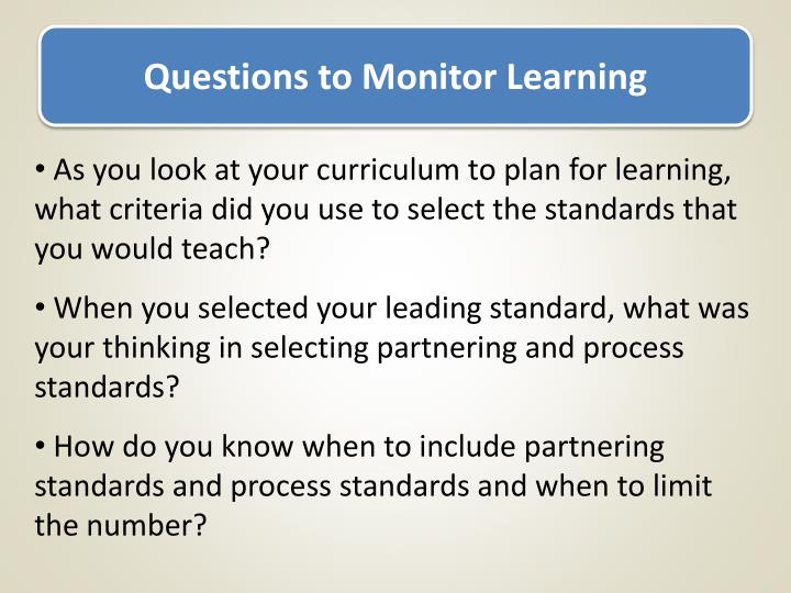 Questions to Monitor Learning