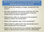 what do students need to know and be able to do guiding questions for the plc