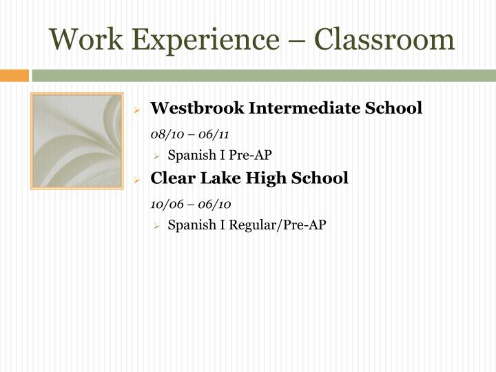 Work Experience – Classroom