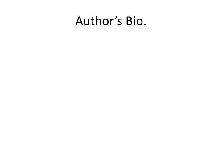 Author's Bio.