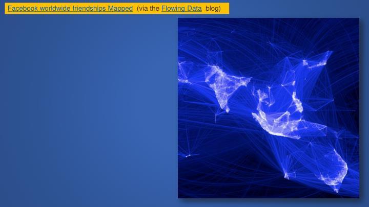 Facebook worldwide friendships Mapped