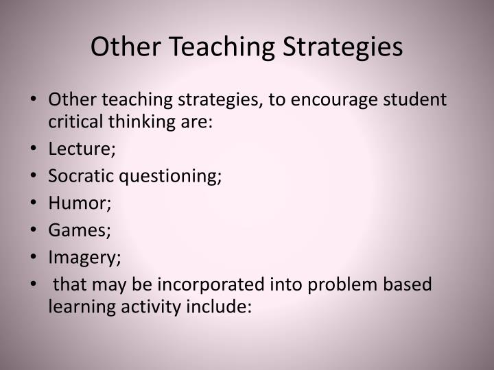 Other Teaching Strategies