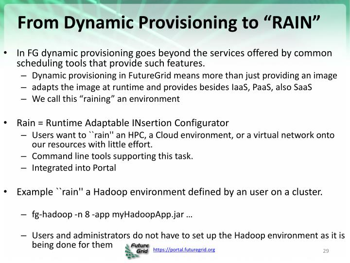 "From Dynamic Provisioning to ""RAIN"""