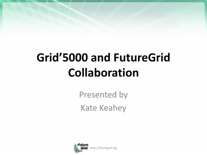 Grid'5000 and