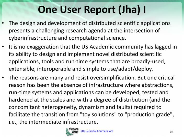 One User Report (Jha) I
