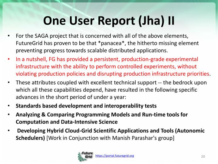 One User Report (Jha) II