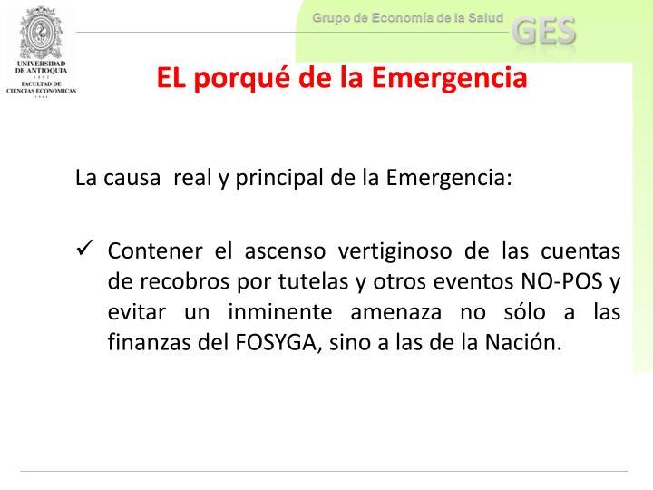 EL porqué de la Emergencia