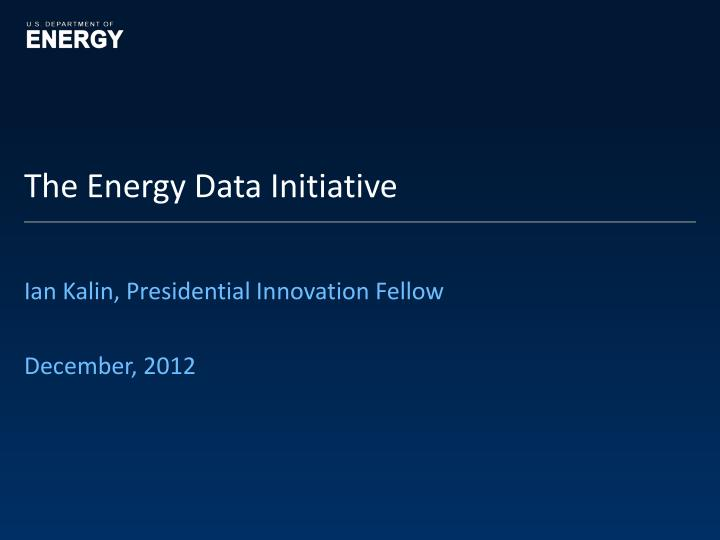 The energy data initiative