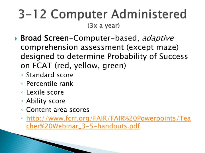 3-12 Computer Administered