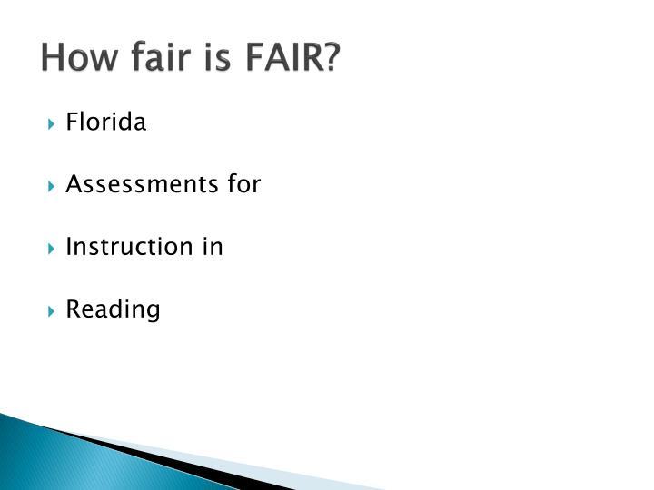 How fair is FAIR?