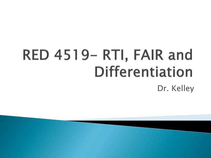 Red 4519 rti fair and differentiation
