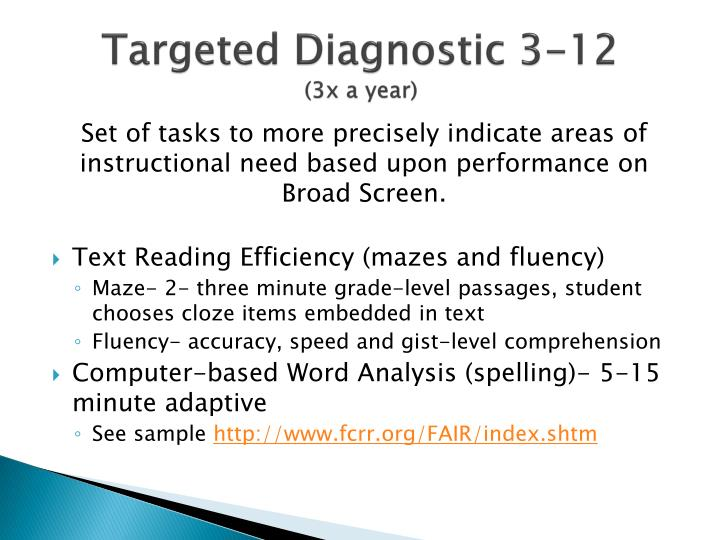 Targeted Diagnostic 3-12