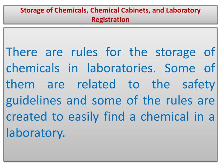 Storage of Chemicals, Chemical Cabinets, and Laboratory Registration