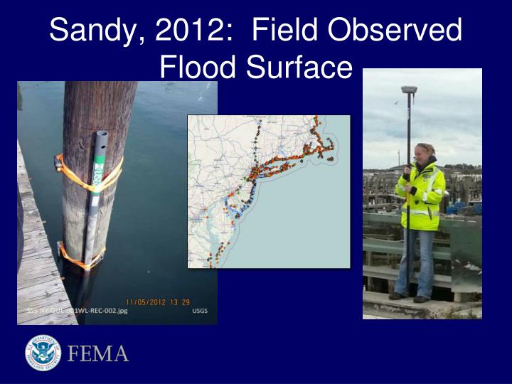 Sandy, 2012:  Field Observed Flood Surface