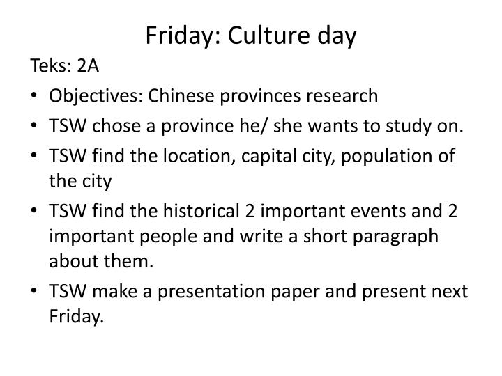 Friday: Culture day