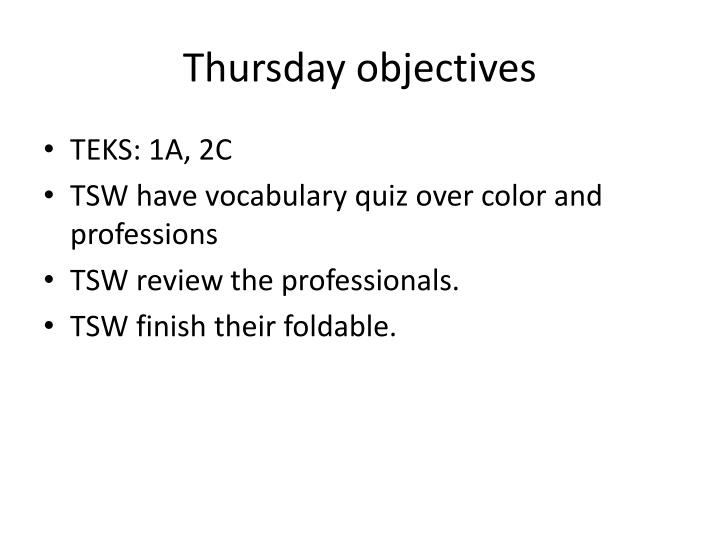 Thursday objectives