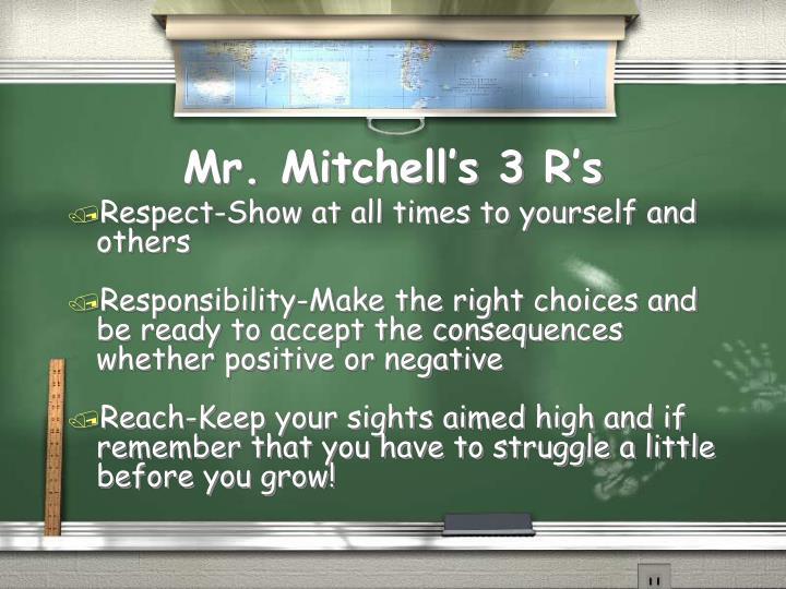 Mr. Mitchell's 3 R's