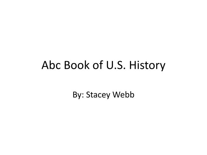 Abc book of u s history