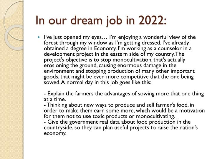 In our dream job in 2022
