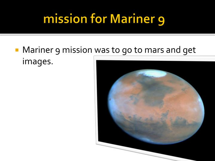 Mission for mariner 9