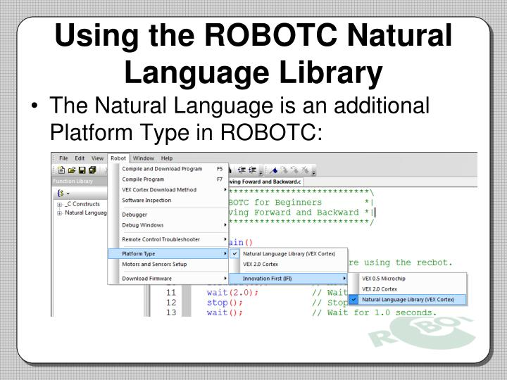 Using the ROBOTC Natural Language Library