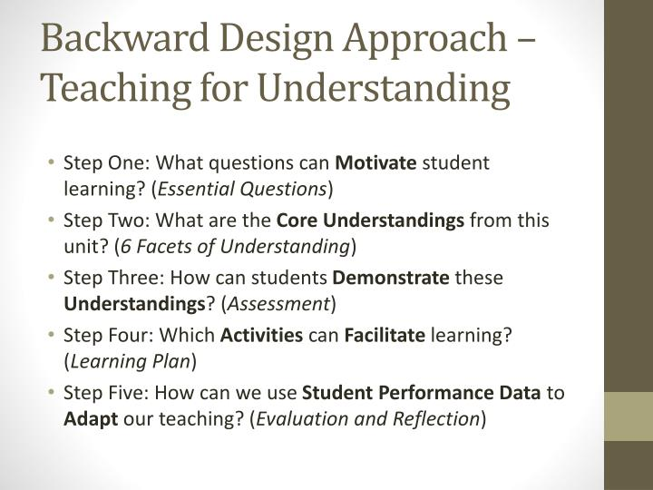 Backward Design Approach – Teaching for Understanding