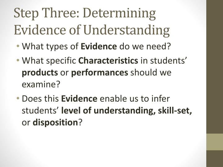 Step Three: Determining Evidence of Understanding