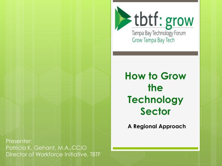 How to grow the technology sector