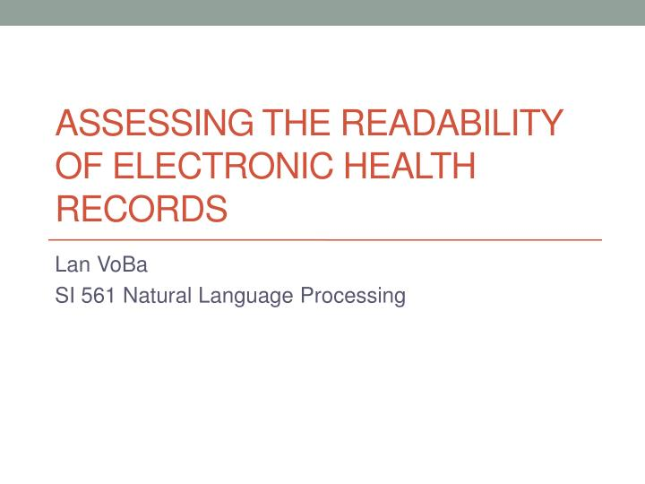 Assessing the readability of electronic health records