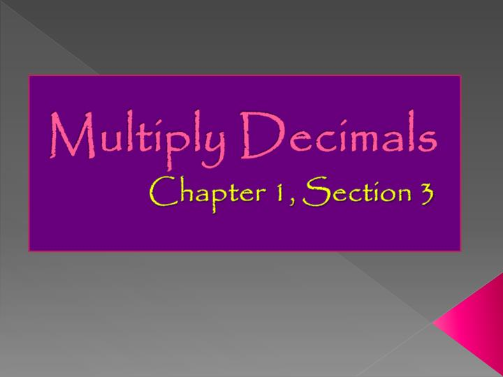 Multiply Decimals